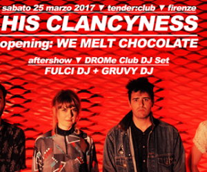 Evento His Clancyness live  - Tender Club