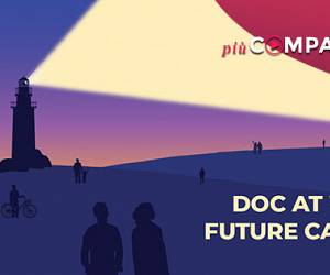Evento Doc at Work Future Campus: on line su Più Compagnia - Cinema La Compagnia