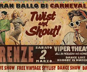 Evento Twist and Shout! Gran Ballo di Carnevale  - Viper Theatre