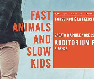 Evento Fast animals and slow kids - Auditorium FLOG