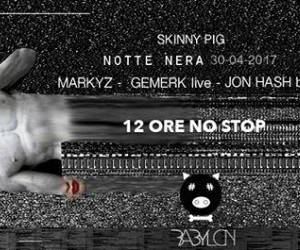 Evento Notte Nera, Skinny Pig at Babylon Club - Babylon