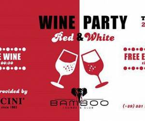 Evento Wine Party: Red & White - Bamboo Lounge & Club
