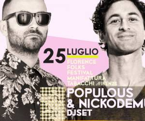Evento Florence Folks Festival: Nickodemus e Populous Djset - Ex Manifattura Tabacchi