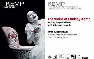 The world of Linday Kemp - Le Murate. Progetti Arte Contemporanea