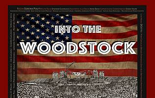 Into the Woodstock - Teatro Cantiere Florida