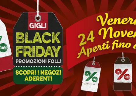 Evento Black Friday ai Gigli - Centro Commerciale I Gigli