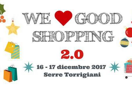Evento We Love Good Shopping 2. - Serre Torrigiani