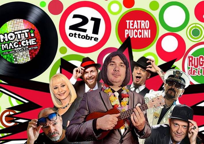 Evento Notti Magiche a Teatro- Italians do hits better  - Teatro Puccini