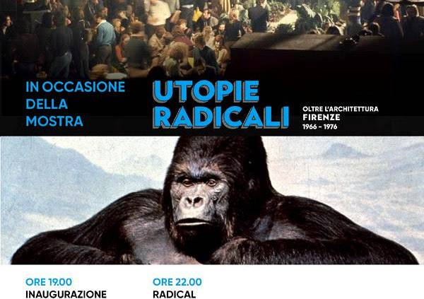 Evento Radical Night / Inaugurazione mostra Utopie Radicali - Space Club Firenze