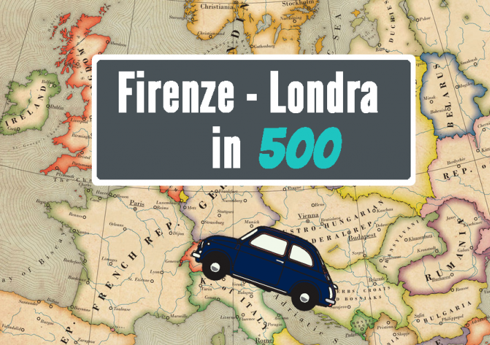 Evento Firenze - Londra: 5 amici e una 500 >> Guarda tutti i video dell'impresa -