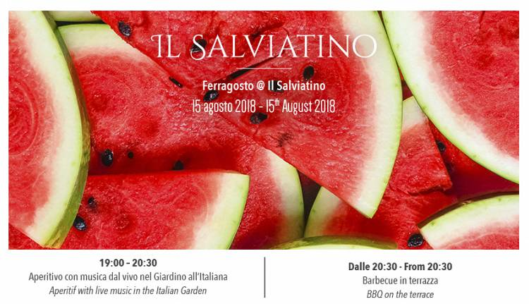 Evento Ferragosto a Il Salviatino Il Salviatino