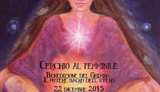cerchio al femminile- benedizione mondiale del grembo la soffitta