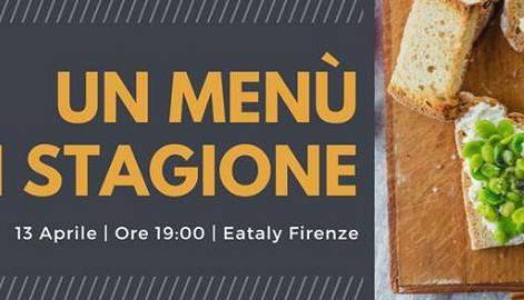 un menù di stagione - corso di cucina eataly firenze - eventi a ... - Corso Cucina Eataly