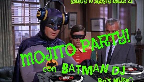 Evento Mojito Party con Batman Associazione Culturale Chille de la Balanza