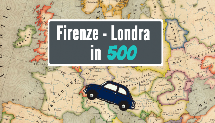 Firenze - Londra: 5 amici e una 500 >> Guarda tutti i video dell'impresa