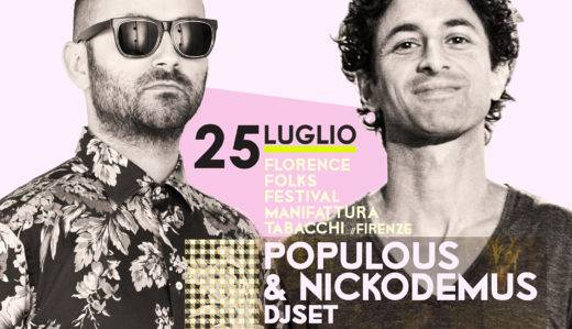 Evento Florence Folks Festival: Nickodemus e Populous Djset Ex Manifattura Tabacchi