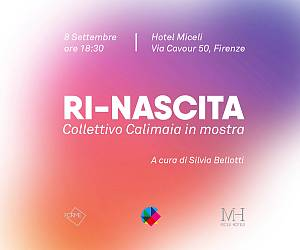 Evento Opening Ri-Nascita, collettivo Calimaia in mostra - Via Cavour
