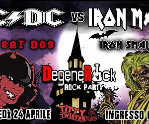 Evento Metal Rock Legends: AC/DC vs Iron Maiden e Degenerock Rock Party - Titty Twister