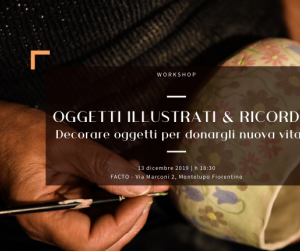 Evento Oggetti illustrati e ricordi – workshop - Facto (Fabbrica Creativa Toscana)
