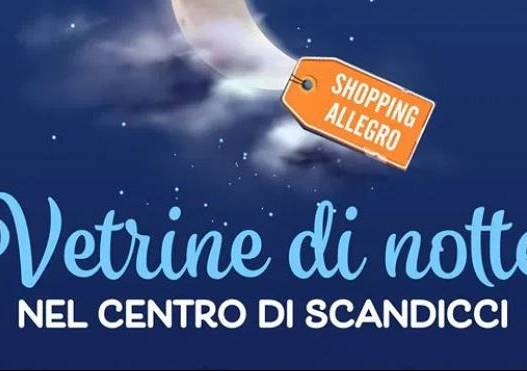 Evento Vetrine di notte: a Scandicci arriva l'estate  - Comune di Scandicci