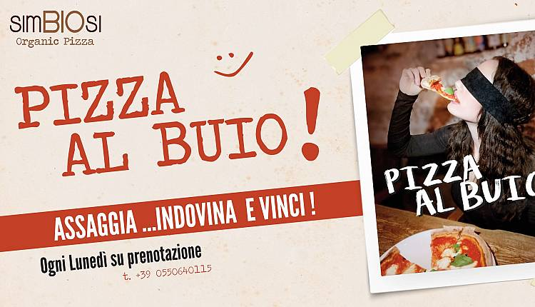 Evento Pizza al Buio!! Simbiosi Organic Pizza