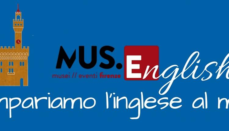 Evento Inglese al Museo, arriva MUS.ENGLISH! Firenze